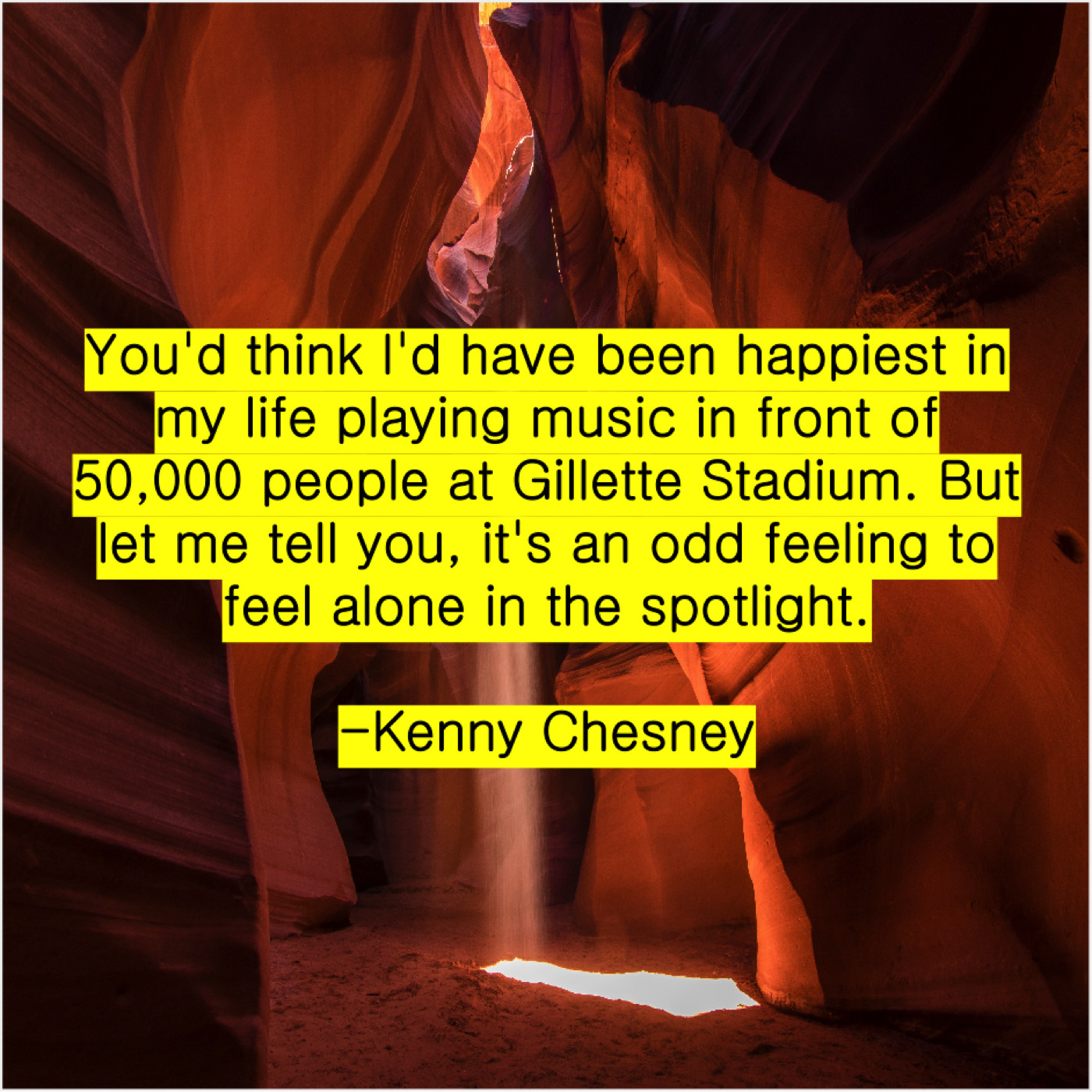Kenny Chesney – Famous Quotes